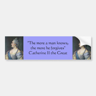 Bumper Sticker : Catherine II the Great