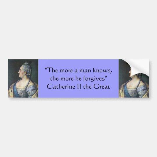 Bumper Sticker : Catherine II the Great
