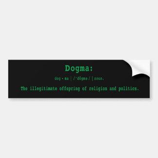 Bumper Sticker: Definition Of Dogma Bumper Sticker