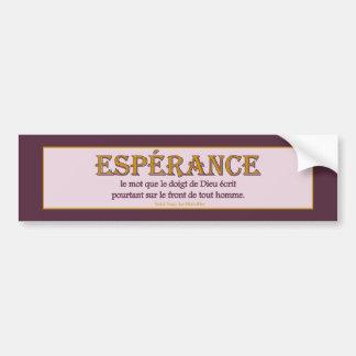 Bumper Sticker: Espérance Bumper Sticker