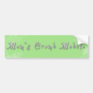 Bumper Sticker -Mom's Crumb Mobile