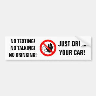 "BUMPER STICKER ""NO TEXTING,NO TALKING,NO DRINKING"""