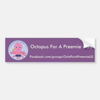 Bumper Sticker Octopus For A Preemie US