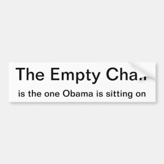 Bumper sticker - The Empty Chair