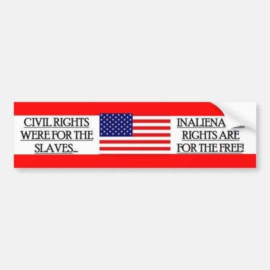 Bumper Sticker w/ CIVIL RIGHTS WERE FOR