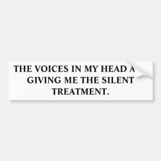 BUMPER-VOICES IN MY HEAD BUMPER STICKER