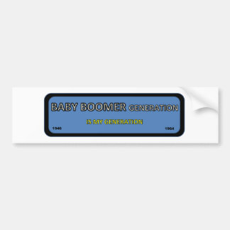 Bumper/window sticker for BOOMER generation