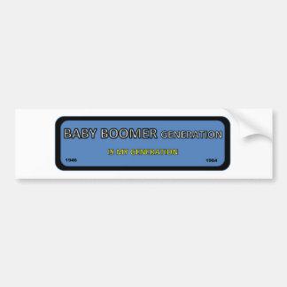 Bumper/window sticker for BOOMER generation Bumper Sticker