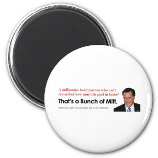 Bunch of Mitt - Taxes 2 Inch Round Magnet