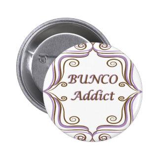 Bunco Addict Button