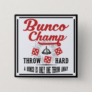 Bunco Button - Bunco Champ