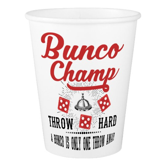 Bunco Champ Party Cup Paper Cup