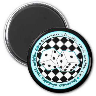 Bunco Chicks Roll With It - Blue 2 Inch Round Magnet