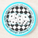 Bunco Chicks Roll With It - Blue Drink Coaster