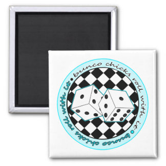 Bunco Chicks Roll With It - Blue Square Magnet