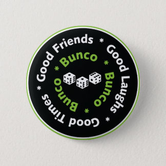 bunco dice good friends 2 inch round button
