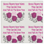 Bunco Fabric - Bunco Players Have Talent