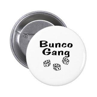 Bunco Gang Button