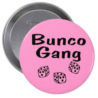 Bunco Gang Pinback Buttons