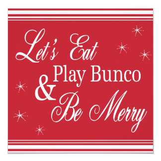 Bunco Invite - Let's Eat, Play Bunco and Be Merry