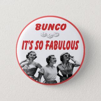 bunco it's so fabulous 2 inch round button