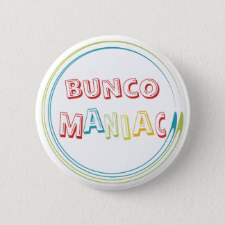 bunco maniac 2 inch round button