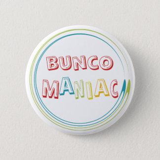 bunco maniac 2 inch round button