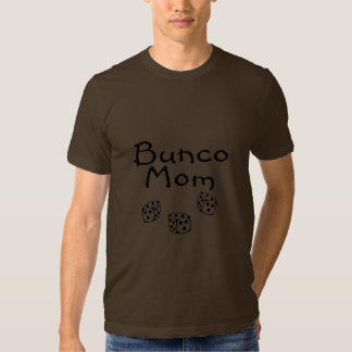 Bunco Mom Tee Shirts