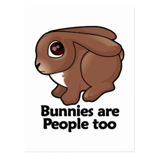 Bunnies are People too Postcard