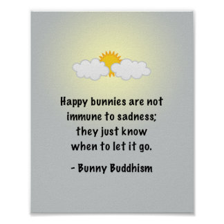 "Bunny Buddhism ""Let It Go"" Poster"