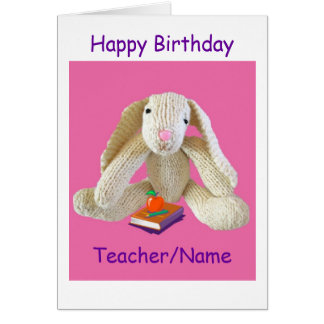 Bunny Rabbit Teacher Birthday card son daughter