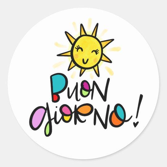 Buono Giorno, hand drawn Classic Round Sticker