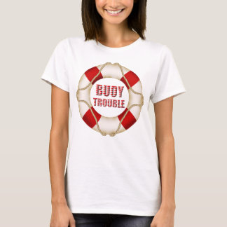 Buoy Trouble - Women's T-Shirt
