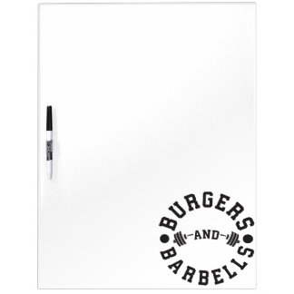Burgers and Barbells - Funny Workout Motivational Dry Erase Board