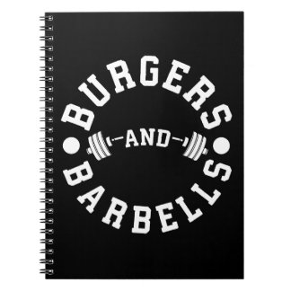 Burgers and Barbells - Funny Workout Motivational Notebook