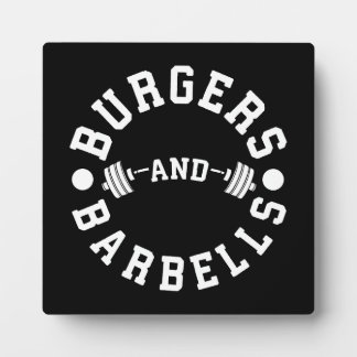 Burgers and Barbells - Funny Workout Motivational Plaque