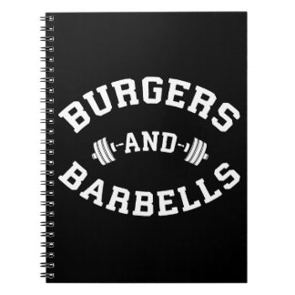 Burgers and Barbells - Lifting Workout Motivation Notebook
