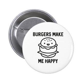 Burgers Make Me Happy 2 Inch Round Button