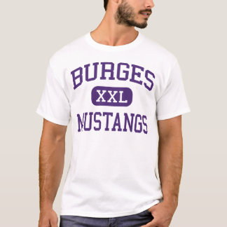 Burges - Mustangs - High School - El Paso Texas T-Shirt