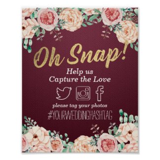 Burgundy Red Floral Oh Snap Hashtag Wedding Sign
