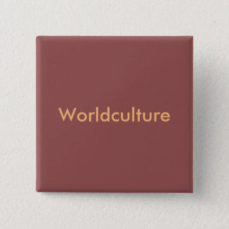"Burgundy with orange writing ""Worldculture swipes 2 Inch Square Button"