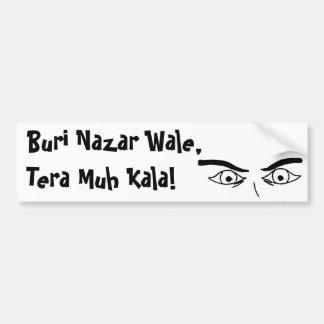 Buri Nazar Wale, Tera Muh Kala! Bumper Sticker
