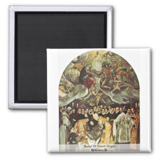 Burial Of Count Orgaz By Greco El Square Magnet