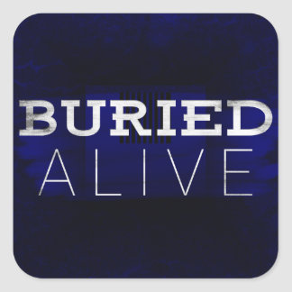 Buried Alive Stickers