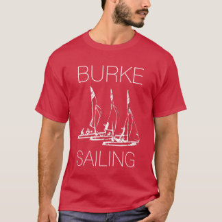 Burke Sailing Dark T-Shirt (Front Only)