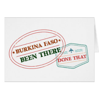 Burkina Faso Been There Done That Card