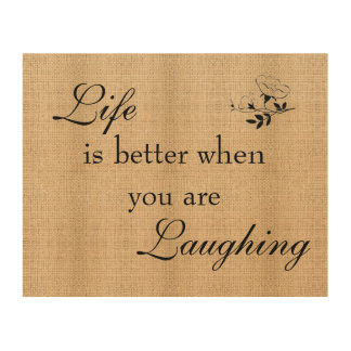 Burlap Board Sign- Life and Laughing Wood Canvases