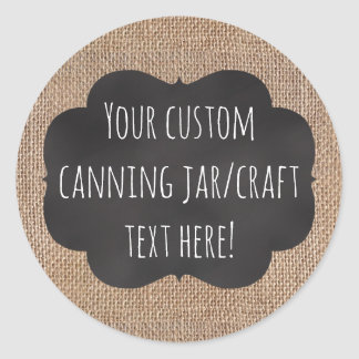Burlap Chalkboard Look Custom Printed Canning Jar Round Sticker