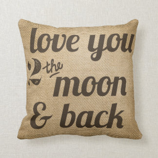 Burlap Love You 2 the Moon Back Gay Personalized Throw Pillow
