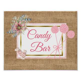 Burlap Pink Floral Candy aAr Wedding Sign Poster